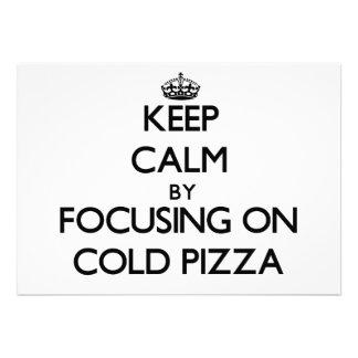 Mantenha a calma focalizando na pizza fria