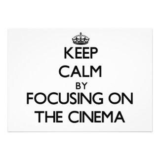 Mantenha a calma focalizando no cinema