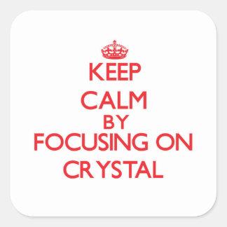 Mantenha a calma focalizando no cristal adesivo quadrado