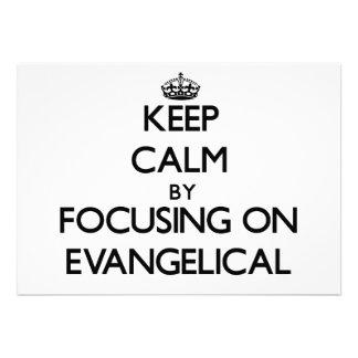 Mantenha a calma focalizando no EVANGELICAL