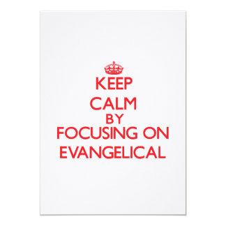 Mantenha a calma focalizando no EVANGELICAL Convite