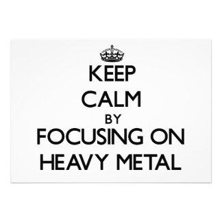 Mantenha a calma focalizando no metal pesado