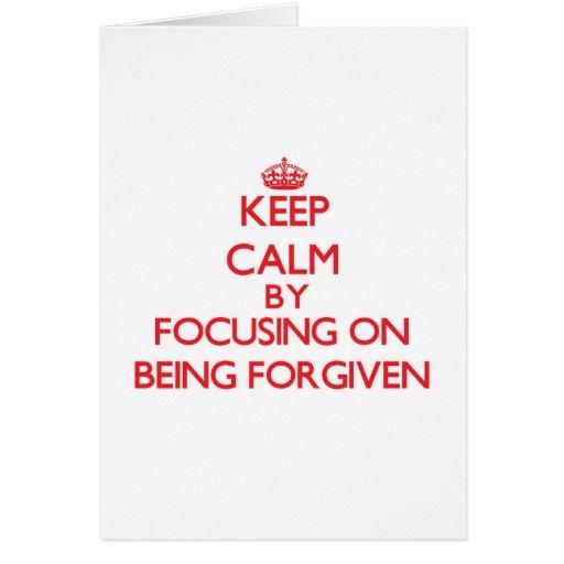 Mantenha a calma focalizando no perdão cartoes