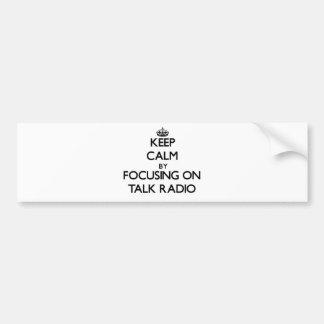 Mantenha a calma focalizando no programa de rádio adesivos
