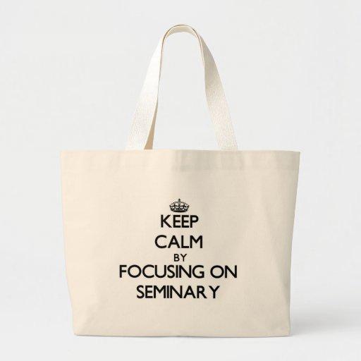Mantenha a calma focalizando no seminário bolsas de lona