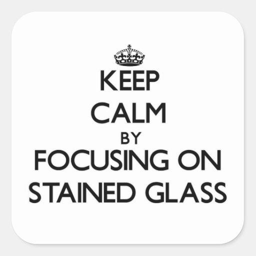 Mantenha a calma focalizando no vitral adesivo quadrado
