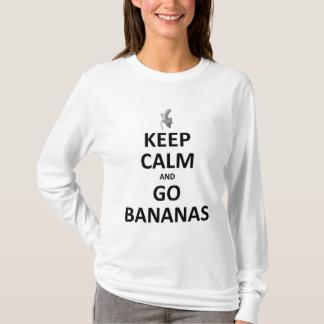 mantenha a calma para ir bananas camiseta
