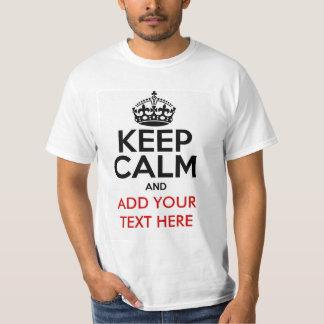 Mantenha a calma para personalizar o t-shirt camiseta