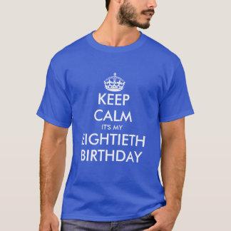 Mantenha a calma que é minha camisa do aniversário