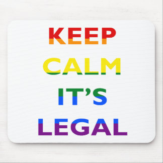 Mantenha a calma que é o apoio legal LGBT Mousepad