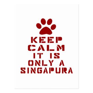Mantenha a calma que é somente um Singapura Cartão Postal