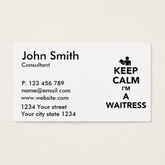 Mantenha a calma que eu sou um garçonete cartão de visitas