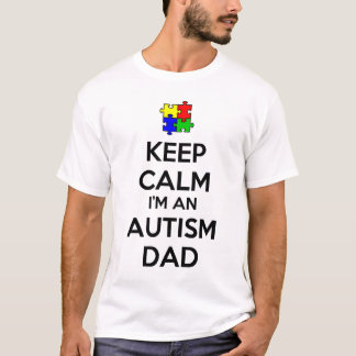 Mantenha a calma que eu sou um pai do autismo camiseta