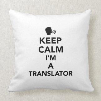 Mantenha a calma que eu sou um tradutor almofada