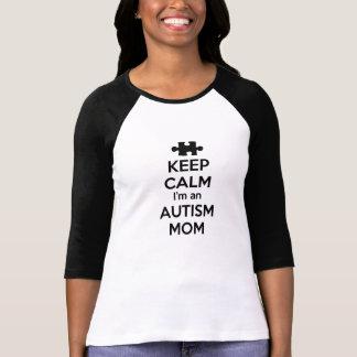 Mantenha a calma que eu sou uma mamã do autismo camisetas