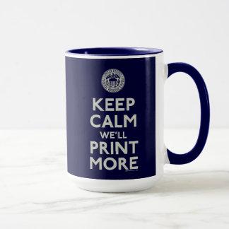 Mantenha a calma que nós imprimiremos mais caneca