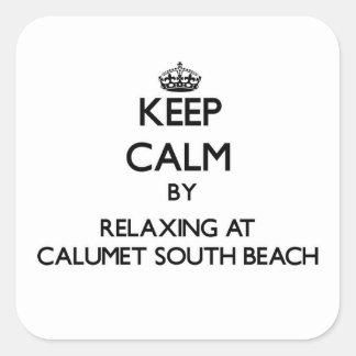 Mantenha a calma relaxando no Calumet para o sul Adesivo Quadrado