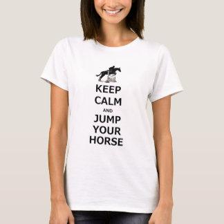 Mantenha a calma & salte seu cavalo camisetas