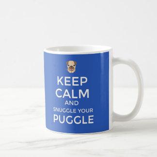 Mantenha a calma & Snuggle sua CANECA de Puggle