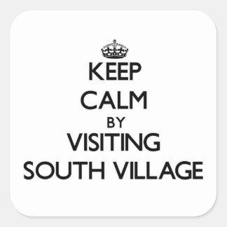 Mantenha a calma visitando a vila sul adesivos quadrados