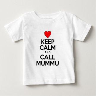 Mantenha a chamada calma Mummu Camiseta Para Bebê