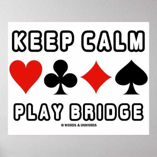Mantenha a ponte calma do jogo (quatro ternos do c posters