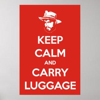 Mantenha bagagem calma & do carregar pôster