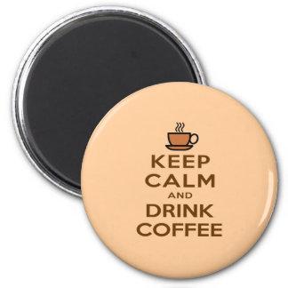 Mantenha café calmo e da bebida ímã redondo 5.08cm