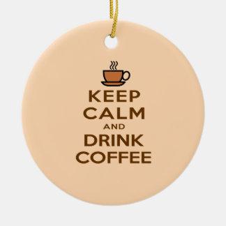 Mantenha café calmo e da bebida ornamento de cerâmica redondo