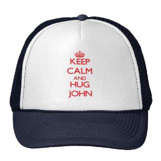 Mantenha calmo e ABRAÇO John Boné