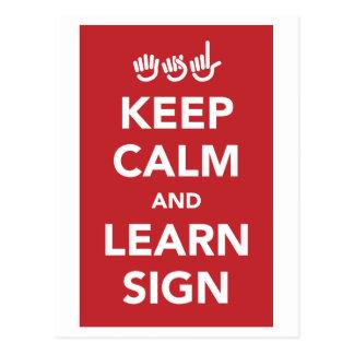 Mantenha calmo e aprenda o sinal. cartão cartão postal