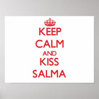 Mantenha calmo e beijo Salma Posters