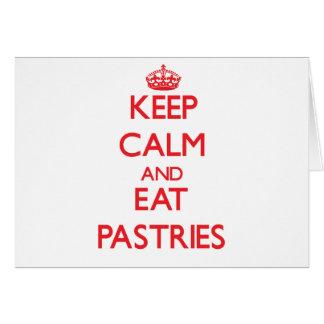 Mantenha calmo e coma pastelarias cartão comemorativo