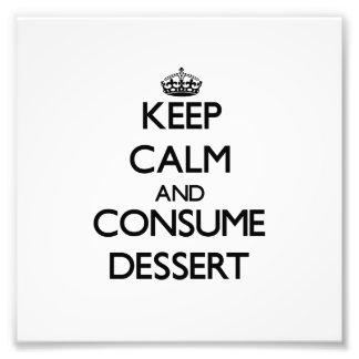 Mantenha calmo e consuma a sobremesa impressão de fotos
