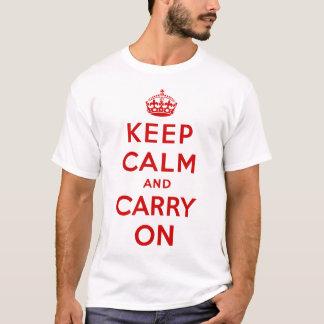 Mantenha calmo e continue o t-shirt camiseta