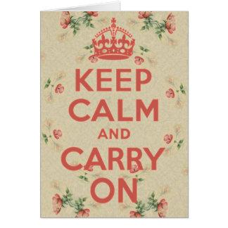 Mantenha calmo e continue o vintage de Wildroses Cartão Comemorativo