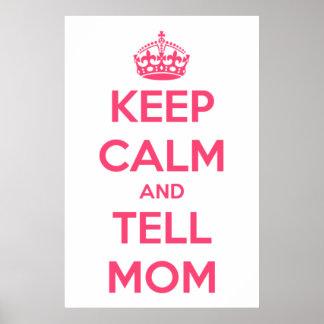 Mantenha calmo e diga o rosa da mamã no poster bra