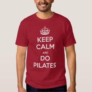 MANTENHA CALMO e faça pilates T-shirt