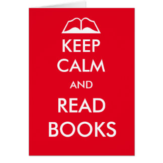 Mantenha calmo e leia livros cartão comemorativo