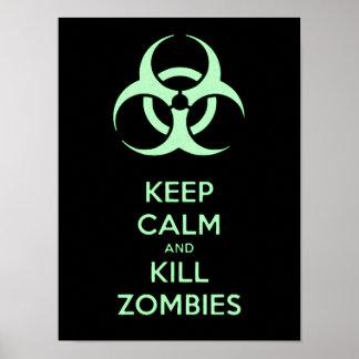 Mantenha calmo e mate zombis, símbolo verde do pôster
