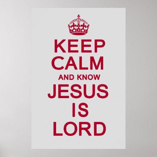 Mantenha calmo e saiba que Jesus é senhor Poster