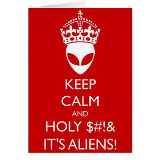 Mantenha $# calmo e santamente! & é aliens! cartão