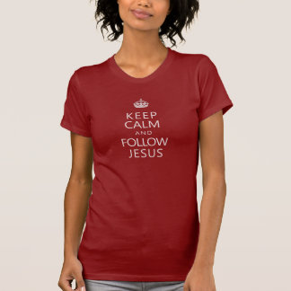 Mantenha calmo e siga Jesus Camisetas