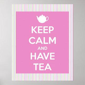 Mantenha calmo e tenha o chá cor-de-rosa e o posteres