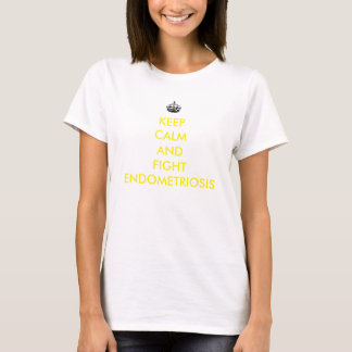 Mantenha camisa calma e da luta da endometriose