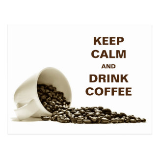 Mantenha cartão calmo e da bebida do café cartão postal