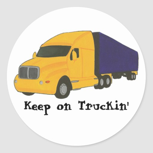 Mantenha no caminhão de Truckin', em etiquetas da Adesivos Em Formato Redondos