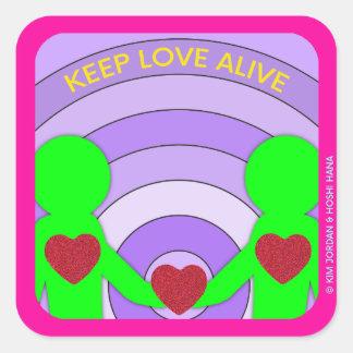 """Mantenha o amor vivo - 3"""" x 3"""" etiqueta quadrada"""
