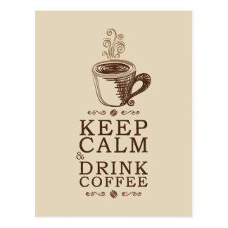Mantenha o café calmo da bebida - Beije Cartão Postal