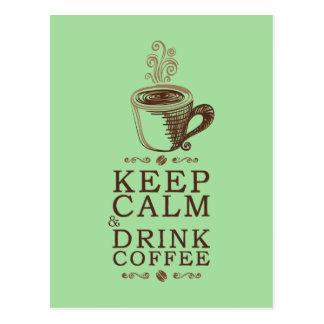 Mantenha o café calmo da bebida - verde cartão postal